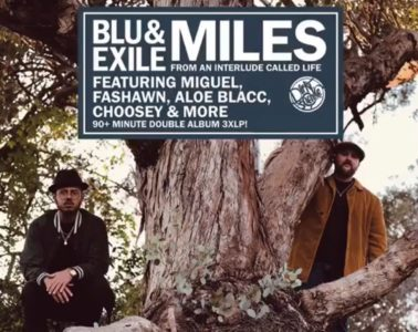 Blu & Exile Miles From An Interlude Called Life
