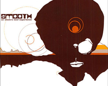 Smooth - An Electro Soul Experience